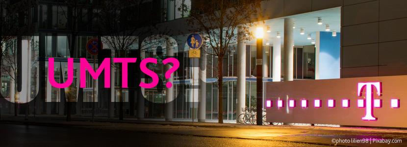 UMTS-Abschaltung bei der Deutsche TELEKOM?