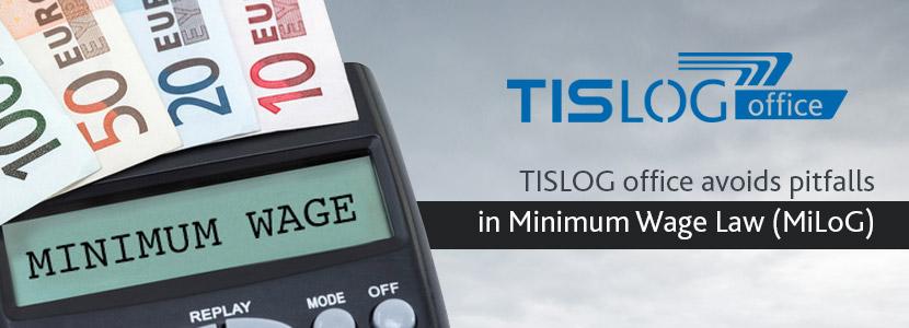 Minimum Wage Law: TISLOG office supports mandatory documentation