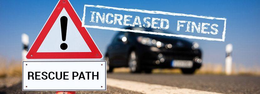 Rescue path – increased fines!