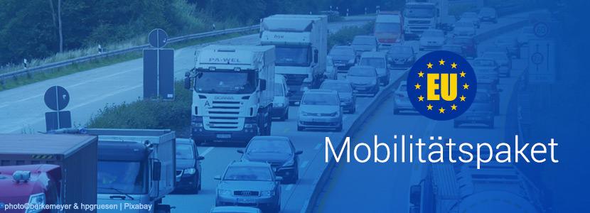 Europas Transportverbände wollen das Mobilitätspaket